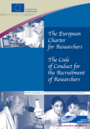 The European Charter for Researchers - The Code of Conduct for Recruitment of Researchers